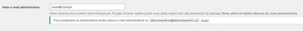 Trwa oczekiwanie na potwierdzenie zmiany adresu e-mail administratora